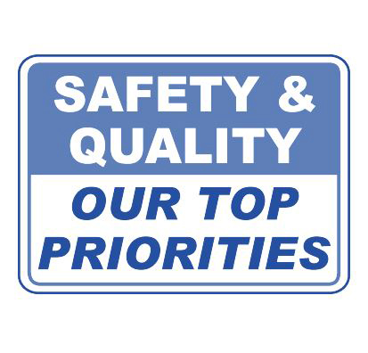 Safety & Quality our priorities!